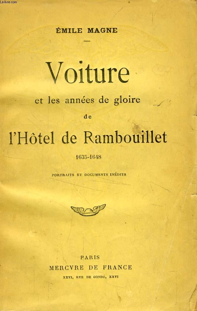 VOITURE ET LES ANNEES DE GLOIRE DE L'HOTEL DE RAMBOUILLET (1635-1648)