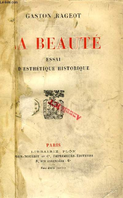 LA BEAUTE, ESSAI D'ESTHETIQUE HISTORIQUE