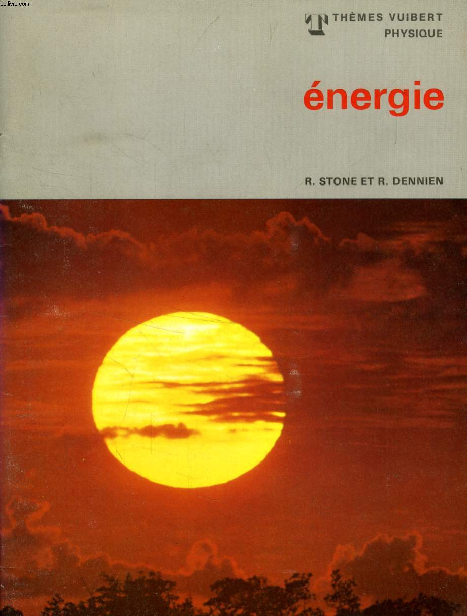 ENERGIE (THEMES VUIBERT PHYSIQUE)