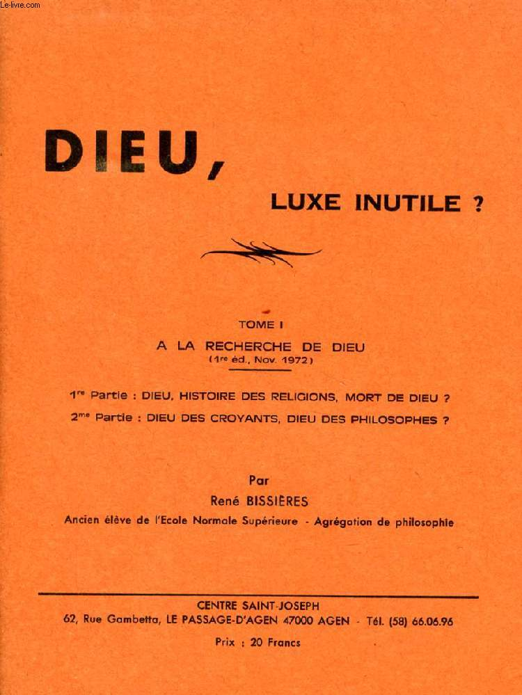 DIEU, LUXE INUTILE ?, 3 TOMES (THESE) (COMPLET)