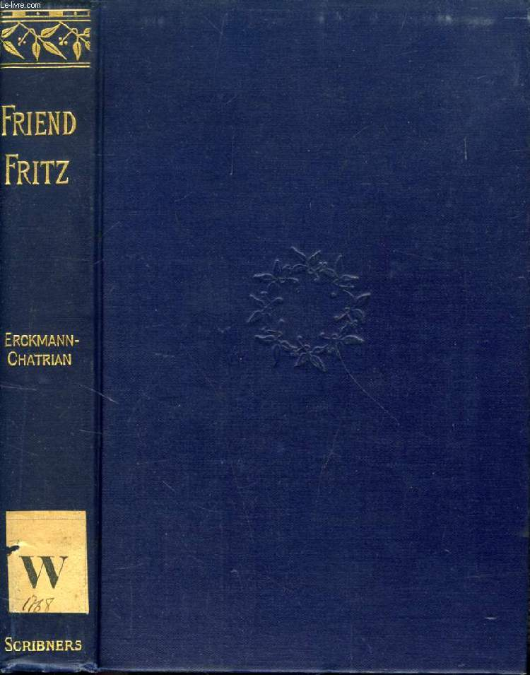 FRIEND FRITZ, A TALE OF THE BANKS OF THE LAUTER