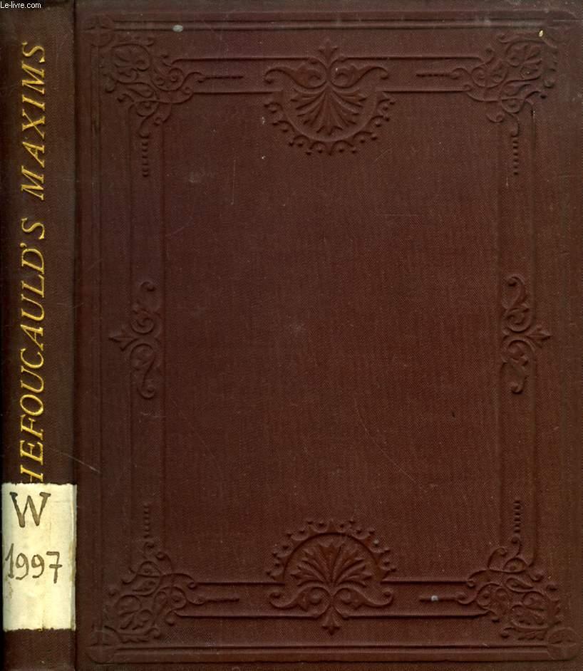 REFLEXIONS AND MORAL MAXIMS OF LA ROCHEFOUCAULD