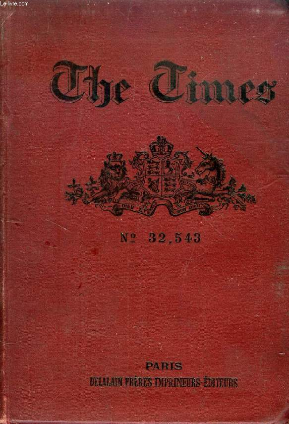 THE TIMES, N° 32,543, AN ABSTRACT OF THE ENGLISH LIFE, MANNERS, CUSTOMS, LAWS AND TRADE OF THE PRESENT DAY