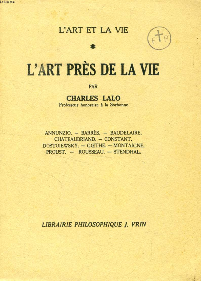 L'ART PRES DE LA VIE (L'ART ET LA VIE)