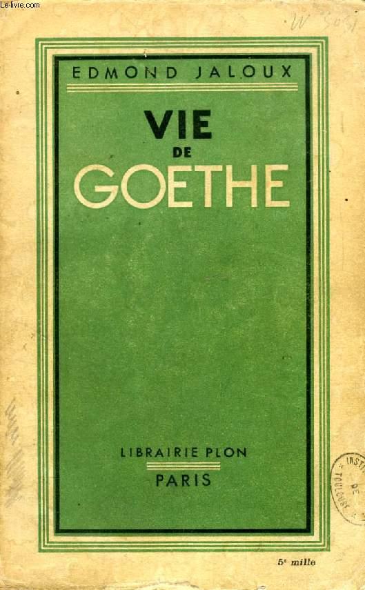 VIE DE GOETHE