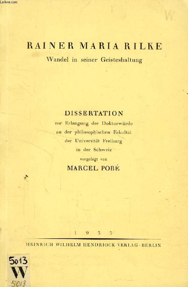 RAINER MARIA RILKE, WANDEL IN SEINER GEISTESHALTUNG (DISSERTATION)