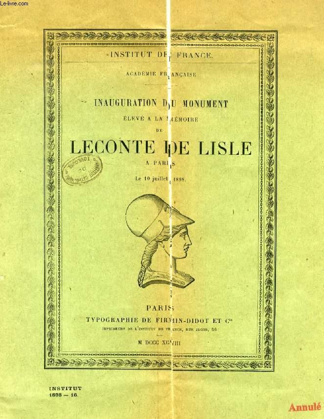 INAUGURATION DU MONUMENT ELEVE A LA MEMOIRE DE LECONTE DE LISLE A PARIS, LE 10 JUILLET 1898, DISCOURS