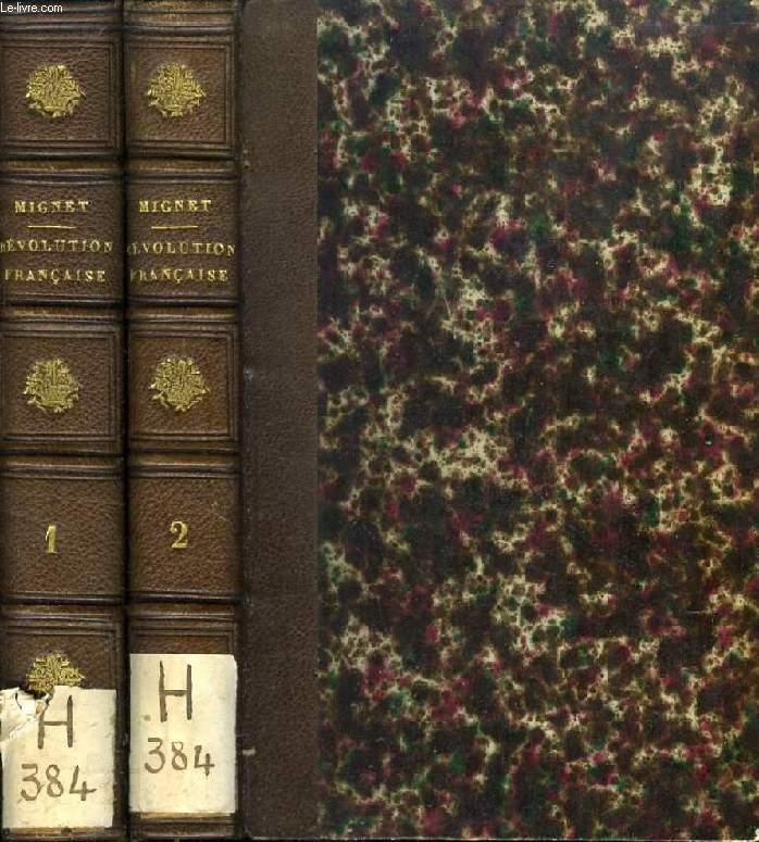 HISTOIRE DE LA REVOLUTION FRANCAISE DEPUIS 1789 JUSQU'EN 1814, 2 TOMES
