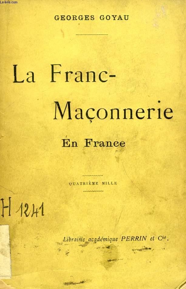 LA FRANC-MACONNERIE EN FRANCE