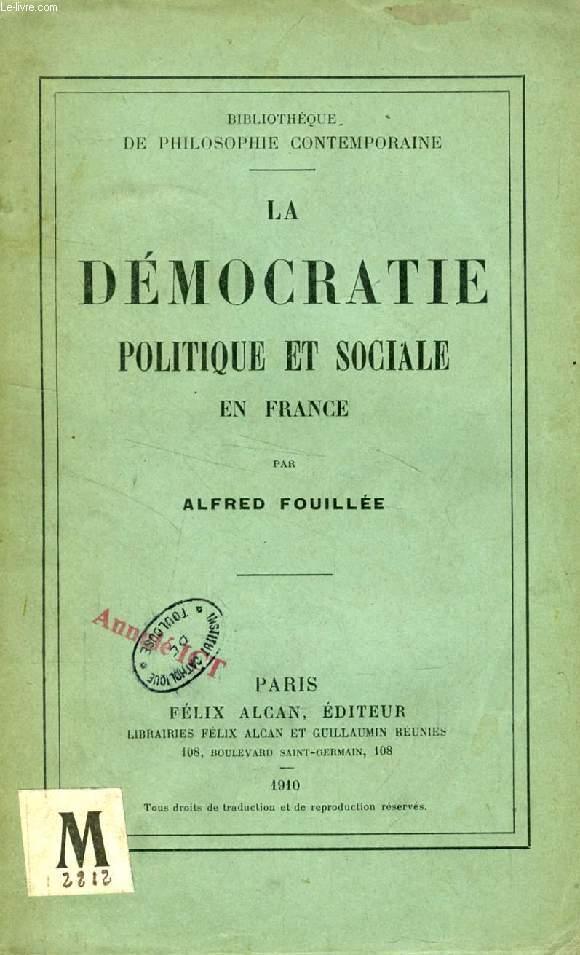 LA DEMOCRATIE POLITIQUE ET SOCIALE EN FRANCE