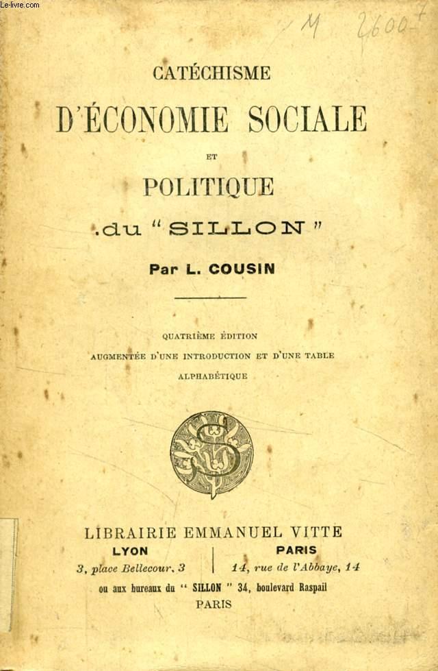 CATECHISME D'ECONOMIE SOCIALE ET POLITIQUE DU 'SILLON'