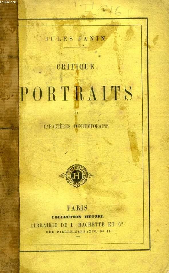 CRITIQUE, PORTRAITS ET CARACTERES CONTEMPORAINS