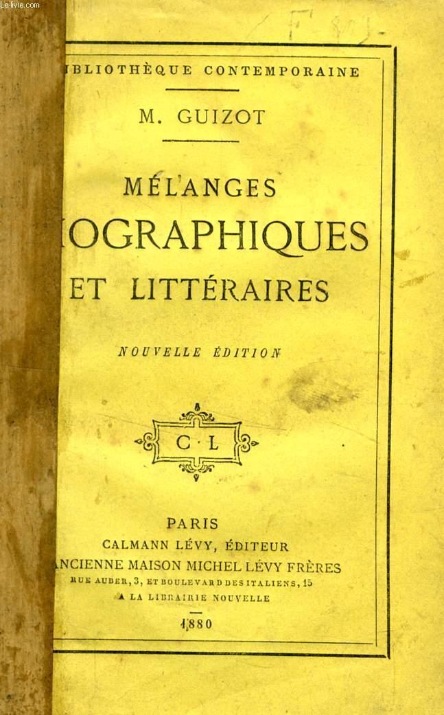MELANGES BIOGRAPHIQUES ET LITTERAIRES