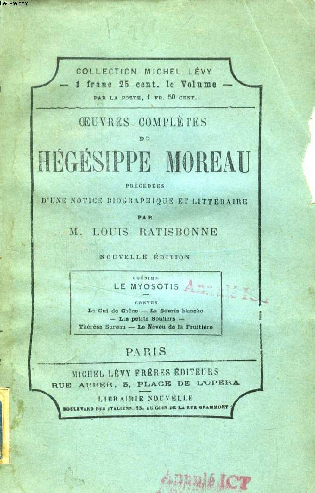 OEUVRES COMPLETES DE HEGESIPPE MOREAU