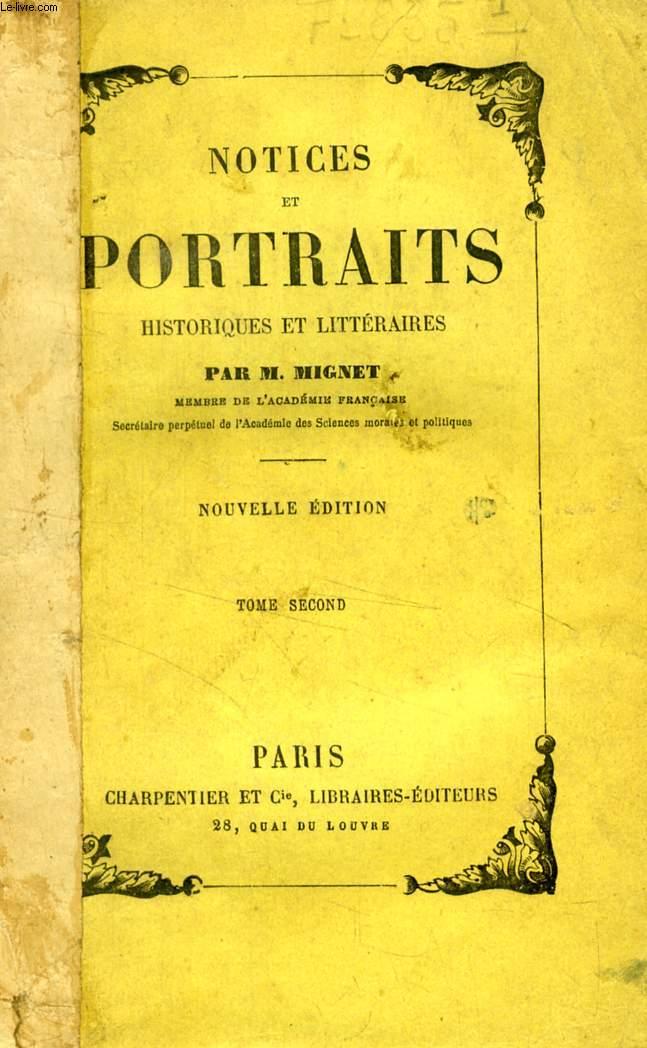 NOTICES ET PORTRAITS HISTORIQUES ET LITTERAIRES, TOME II