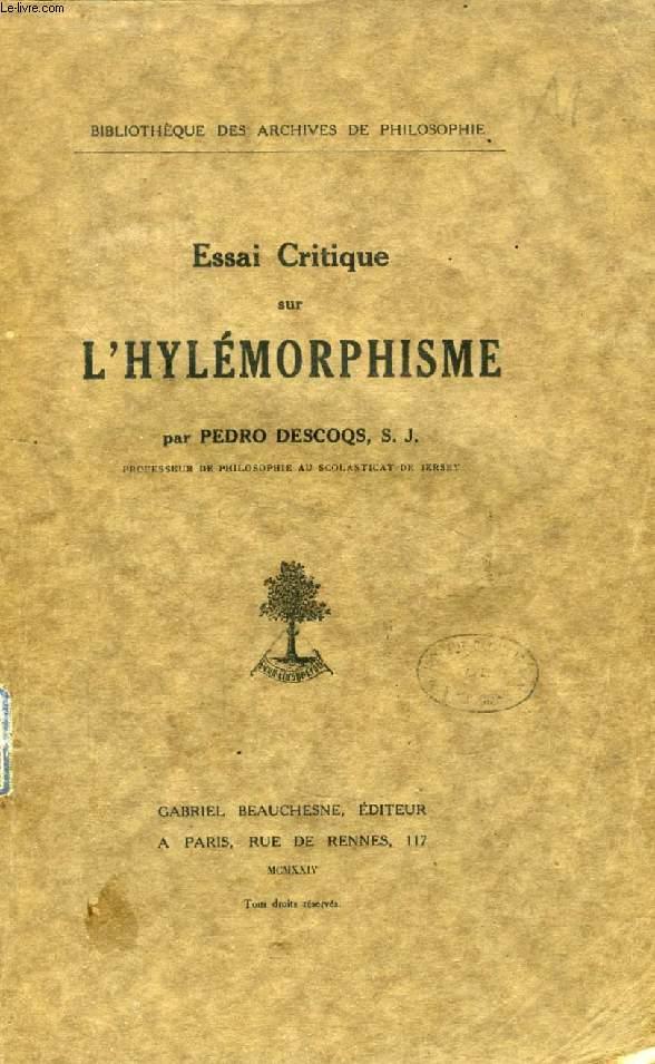 ESSAI CRITIQUE SUR L'HYLEMORPHISME