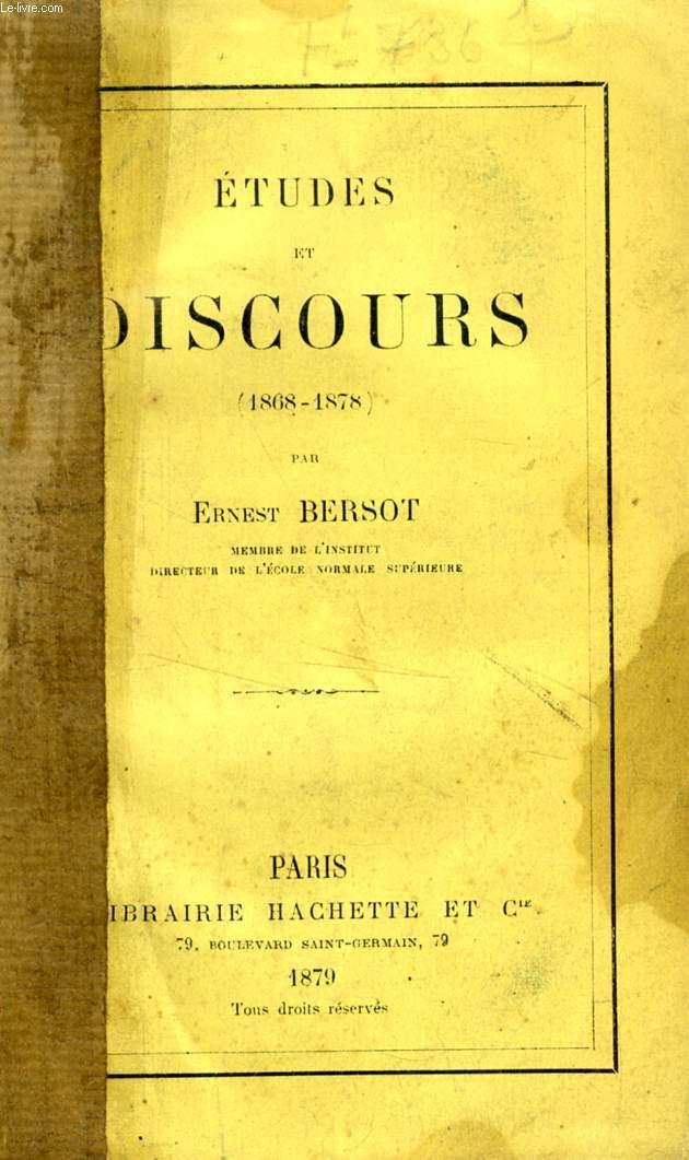 ETUDES ET DISCOURS (1868-1878)