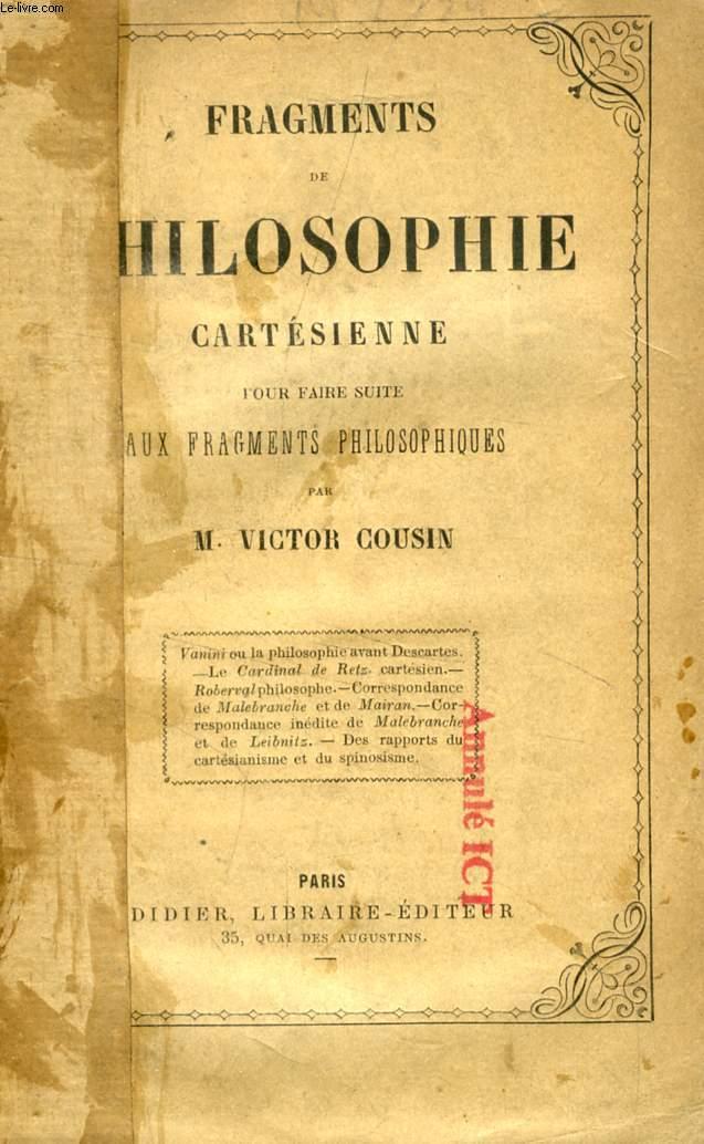 FRAGMENTS DE PHILOSOPHIE CARTESIENNE