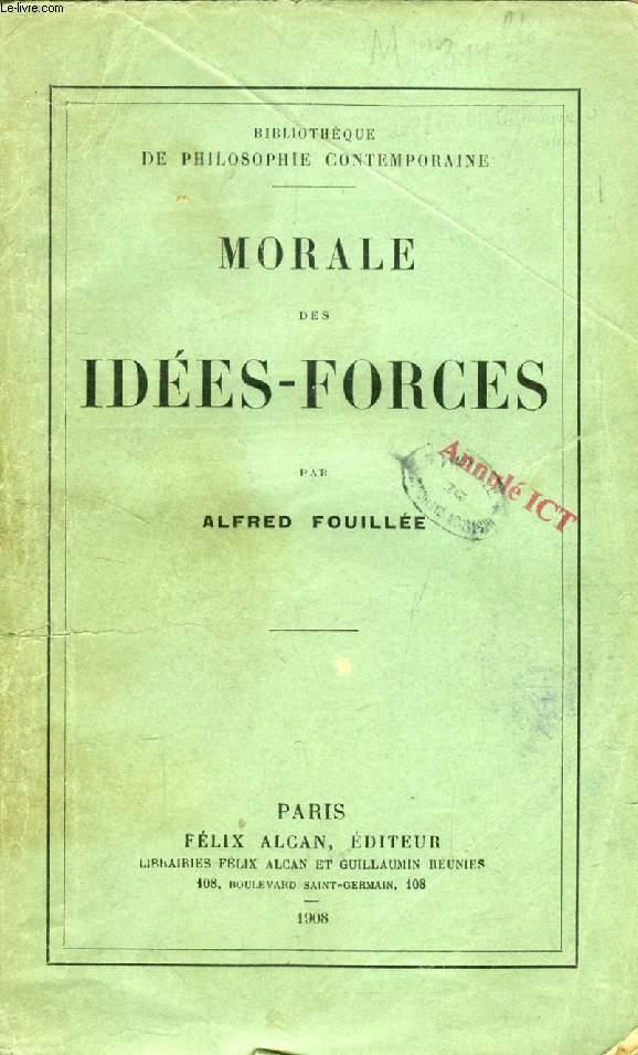MORALE DES IDEES-FORCES