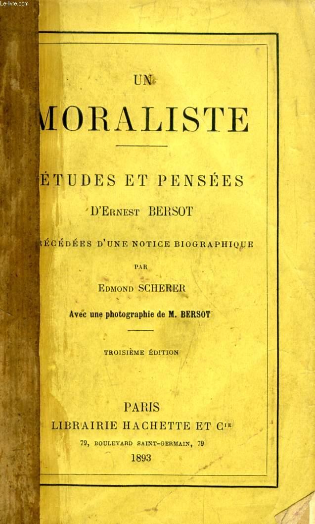 UN MORALISTE, ETUDES ET PENSEES D'ERNEST BERSOT