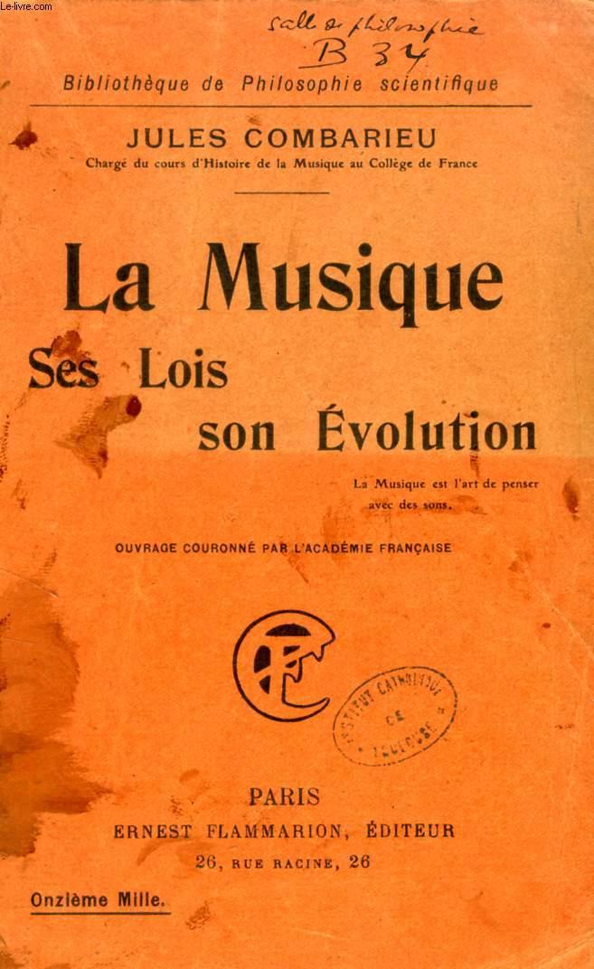 LA MUSIQUE, SES LOIS, SON EVOLUTION
