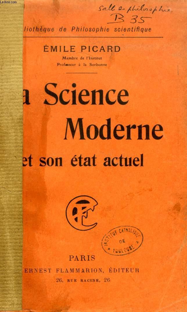 LA SCIENCE MODERNE ET SON ETAT ACTUEL