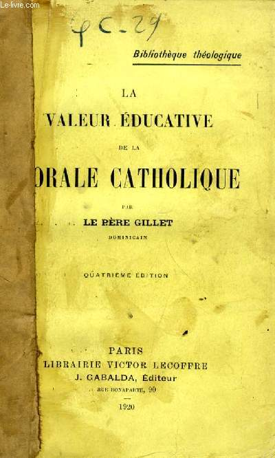 LA VALEUR EDUCATIVE DE LA MORALE CATHOLIQUE
