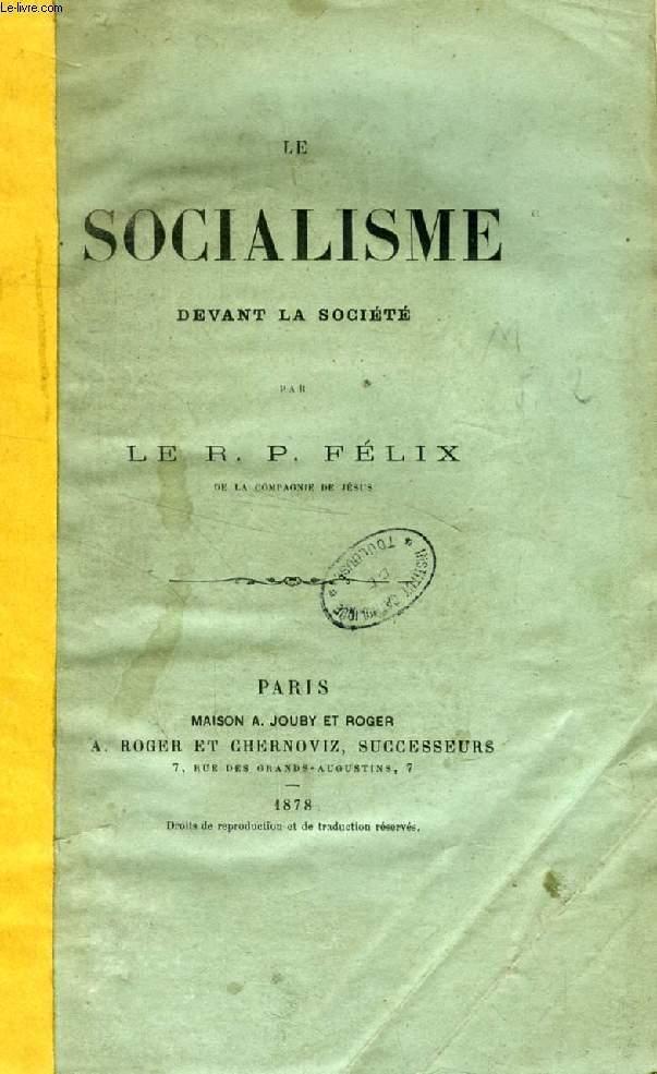 LE SOCIALISME DEVANT LA SOCIETE (CONFERENCES)