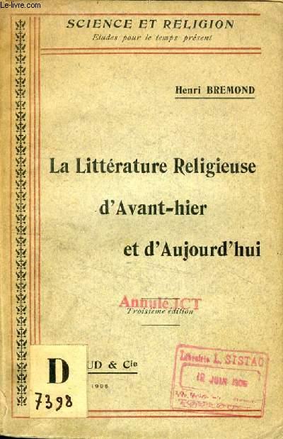LA LITTERATURE RELIGIEUSE D'AVANT-HIER ET D'AUJOURD'HUI