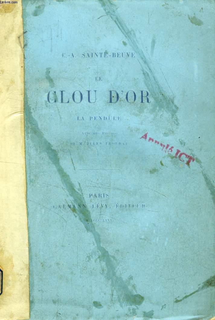 LE CLOU D'OR, LA PENDULE