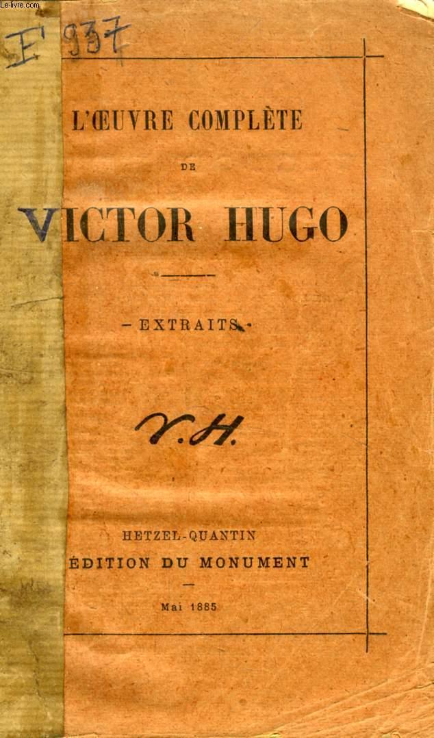 L'OEUVRE COMPLETE DE VICTOR HUGO, EXTRAITS