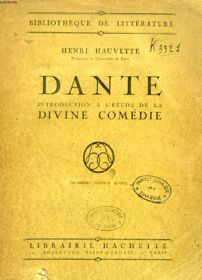 DANTE, INTRODUCTION A L'ETUDE DE LA DIVINE COMEDIE