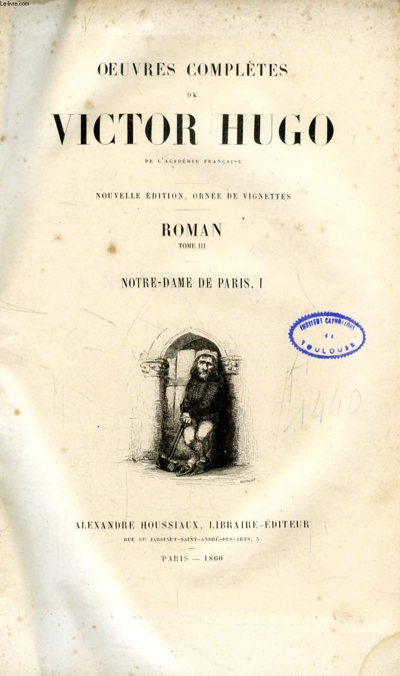 OEUVRES DE VICTOR HUGO, ROMAN, TOMES III-IV, NOTRE-DAME DE PARIS (2 VOLUMES)