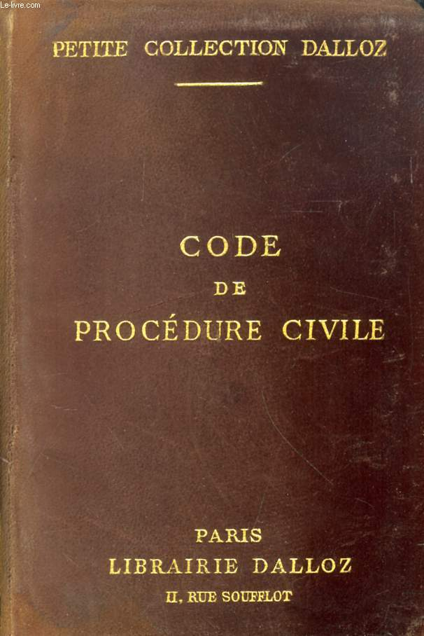 CODE DE PROCEDURE CIVILE, ANNOTE D'APRES LA DOCTRINE ET LA JURISPRUDENCE