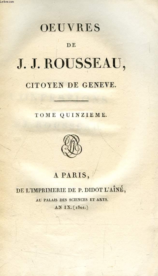 OEUVRES DE J. J. ROUSSEAU, CITOYEN DE GENEVE, TOME XV