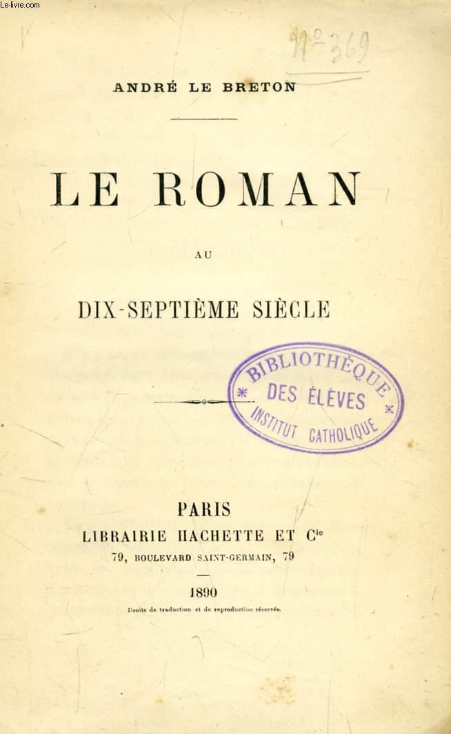 LE ROMAN AU DIX-SEPTIEME SIECLE