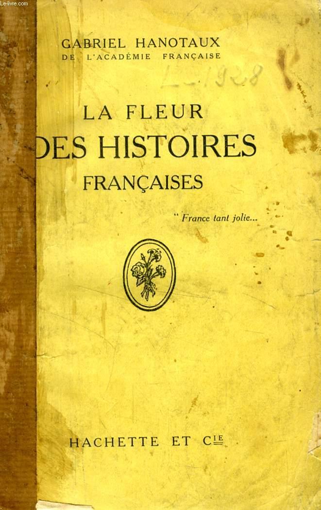LA FLEUR DES HISTOIRES FRANCAISES