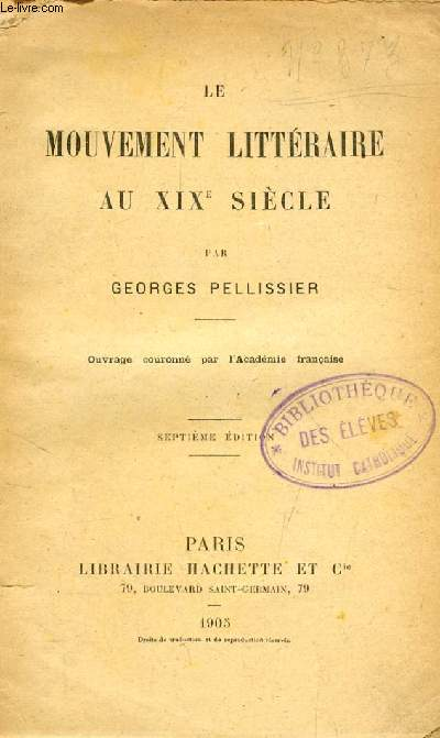 LE MOUVEMENT LITTERAIRE AU XIXe SIECLE
