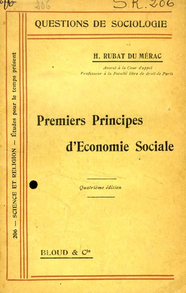 PREMIERS PRINCIPES D'ECONOMIE SOCIALE (QUESTIONS DE SOCIOLOGIE, N° 206)