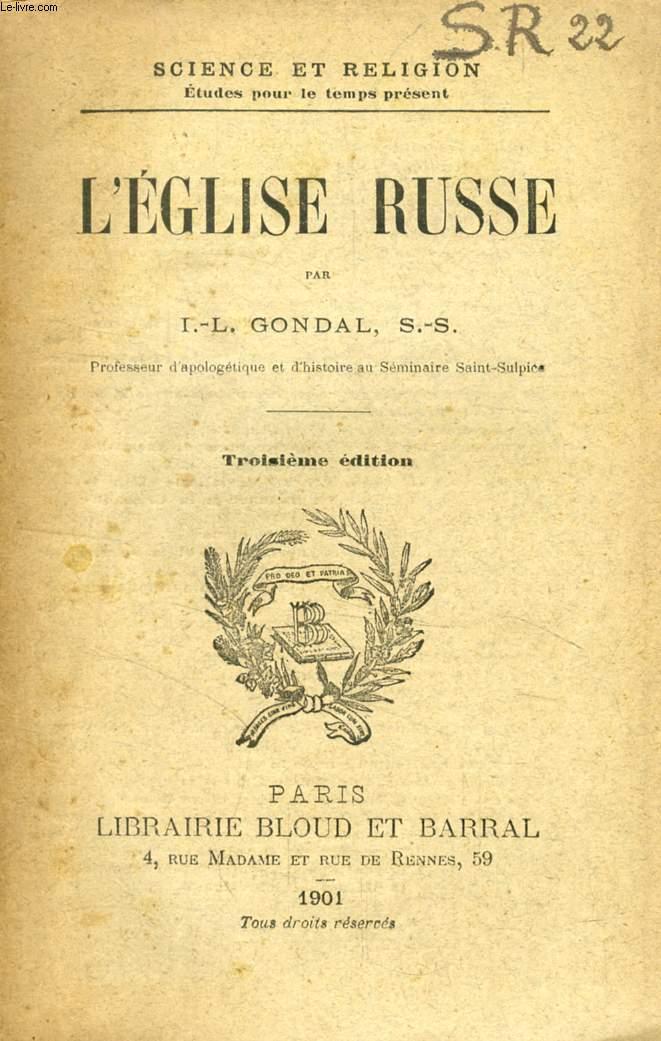 L'EGLISE RUSSE (SCIENCE ET RELIGION, ETUDES POUR LE TEMPS PRESENT, N° 22)