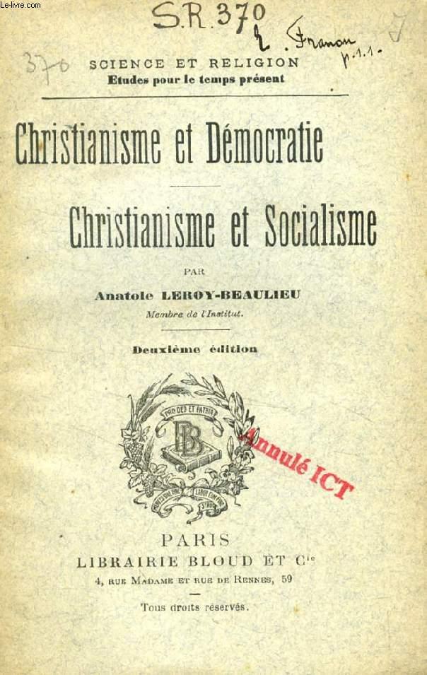 CHRISTIANISME ET DEMOCRATIE, CHRISTIANISME ET SOCIALISME (SCIENCE ET RELIGION, ETUDES POUR LE TEMPS PRESENT, N° 370)