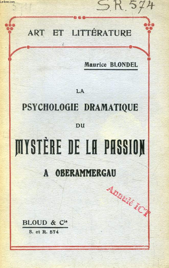 LA PSYCHOLOGIE DRAMATIQUE DU MYSTERE DE LA PASSION A OBERAMMERGAU (ART ET LITTERATURE, N° 574)
