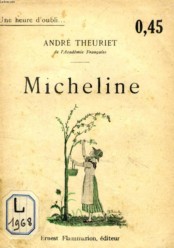 MICHELINE (UNE HEURE D'OUBLI)