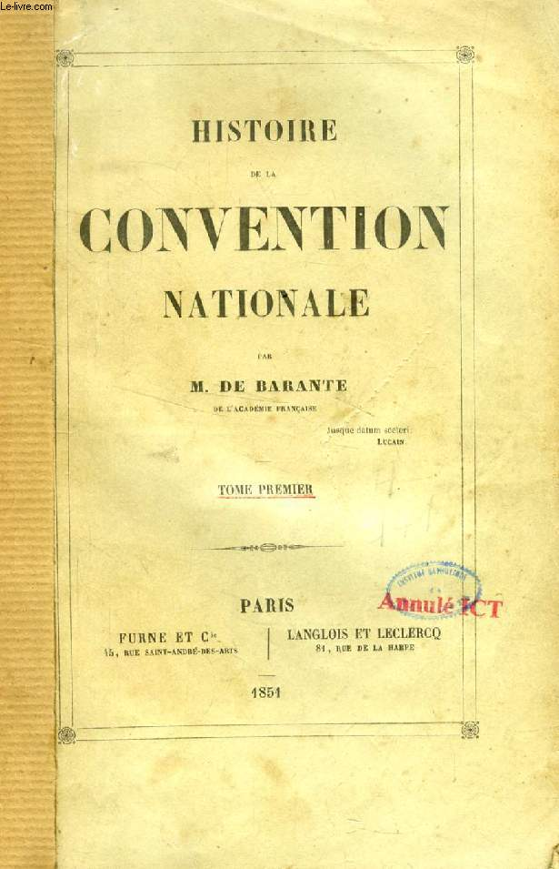 HISTOIRE DE LA CONVENTION NATIONALE, 6 TOMES (COMPLET)