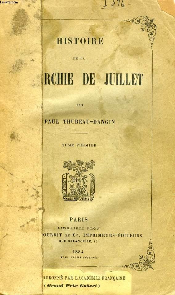 HISTOIRE DE LA MONARCHIE DE JUILLET, 5 TOMES (INCOMPLET)
