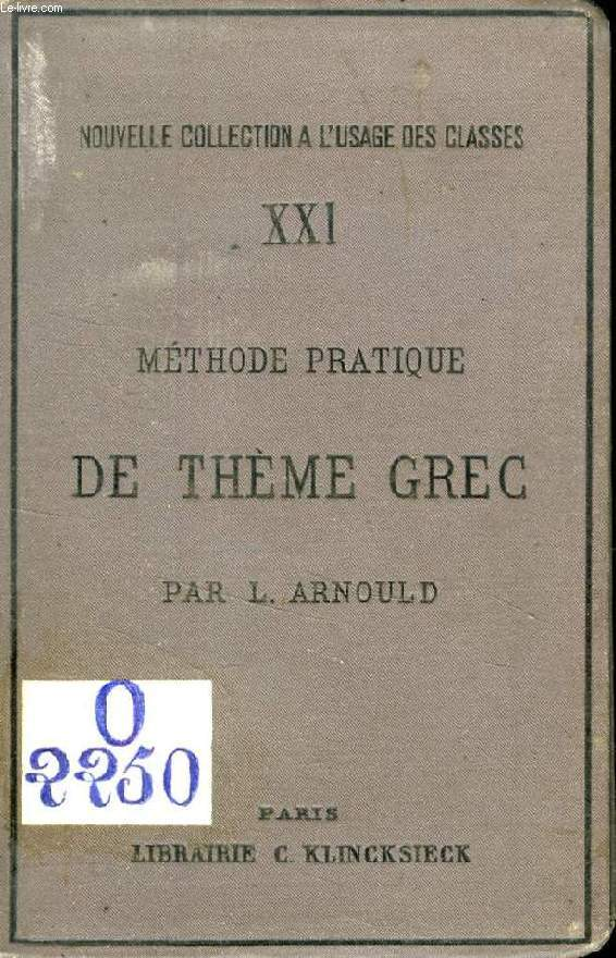 METHODE PRATIQUE DE THEME GREC