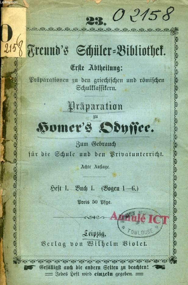 FREUND'S SCHÜLER-BIBLIOTHEK, PRÄPARATION ZU HOMER'S ODYSSEE, 12 Nr. (BÄNDEN)