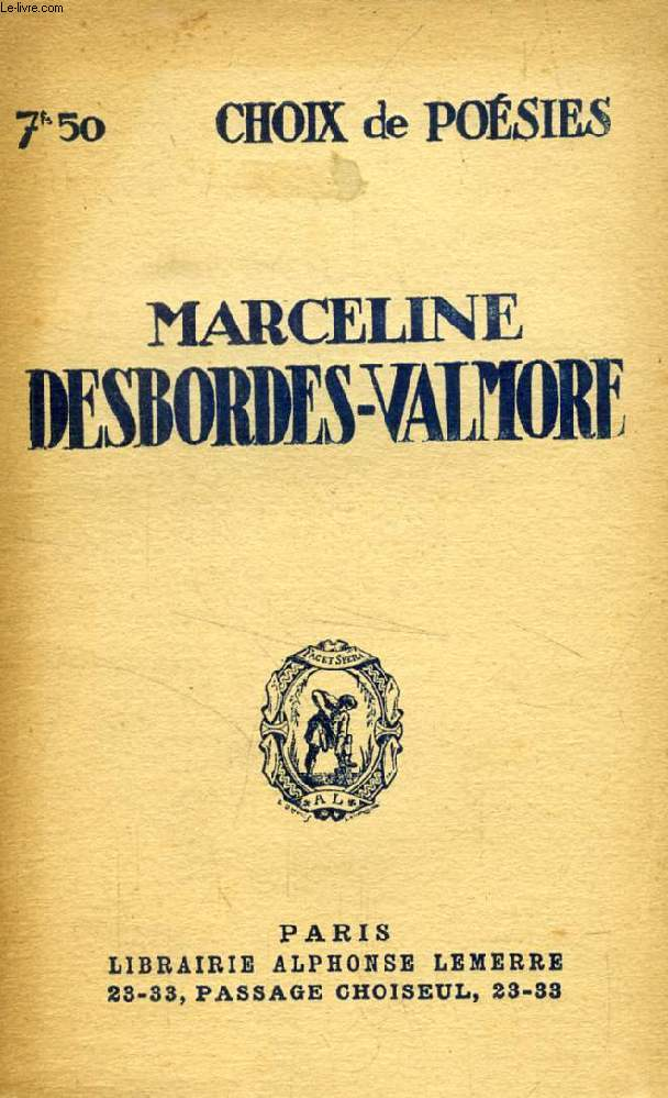 MARCELINE DESBORDES-VALMORE, CHOIX DE POESIES