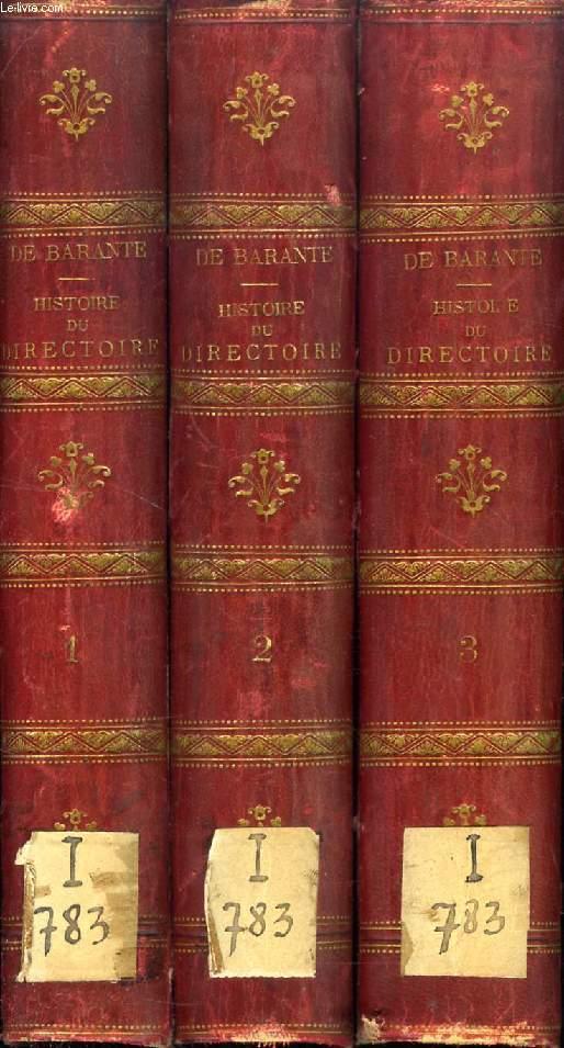 HISTOIRE DU DIRECTOIRE DE LA REPUBLIQUE FRANCAISE, 3 TOMES