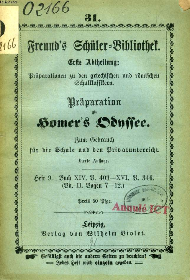 FREUND'S SCHÜLER-BIBLIOTHEK, PRÄPARATION ZU HOMER'S ODYSSEE, Nr. 31